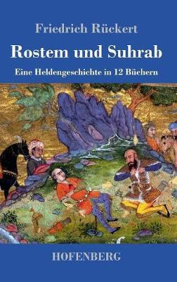 Rostem Und Suhrab (Hardback)