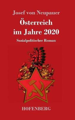 Osterreich Im Jahre 2020 (Hardback)