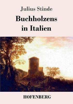 Buchholzens in Italien (Paperback)