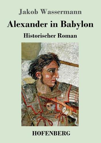 Alexander in Babylon (Paperback)
