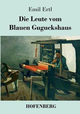 Die Leute Vom Blauen Guguckshaus (Paperback)