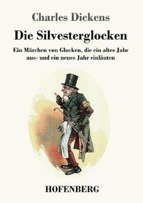 Die Silvesterglocken (Paperback)