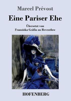 Eine Pariser Ehe (Paperback)