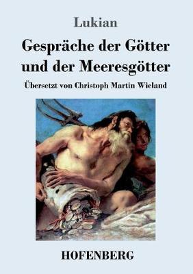 Gesprache Der Gotter Und Der Meeresgotter (Paperback)