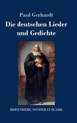 Die Deutschen Lieder Und Gedichte (Hardback)