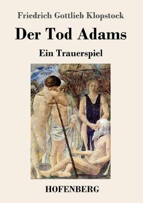Der Tod Adams (Paperback)