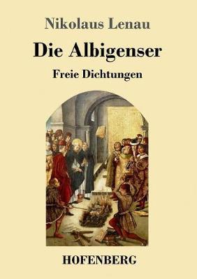 Die Albigenser (Paperback)