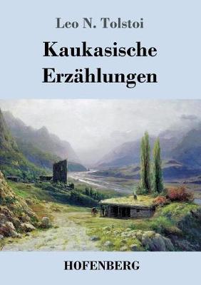 Kaukasische Erzahlungen (Paperback)
