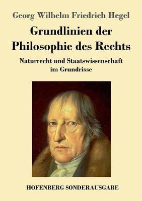 Grundlinien Der Philosophie Des Rechts (Paperback)