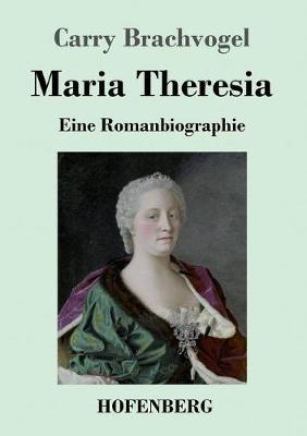 Maria Theresia (Paperback)