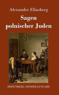 Sagen Polnischer Juden (Hardback)