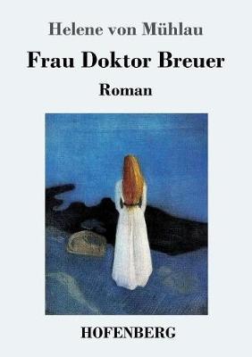 Frau Doktor Breuer (Paperback)