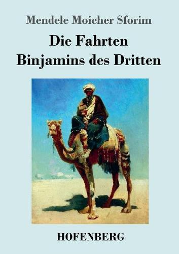 Die Fahrten Binjamins Des Dritten (Paperback)