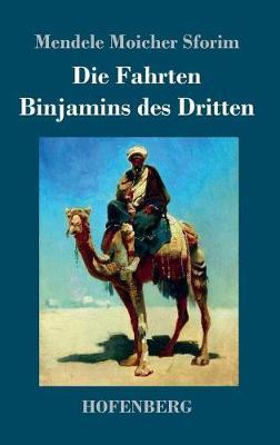 Die Fahrten Binjamins Des Dritten (Hardback)