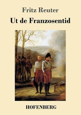 UT de Franzosentid (Paperback)