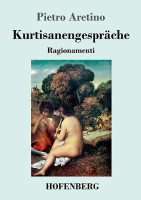 Kurtisanengesprache (Paperback)