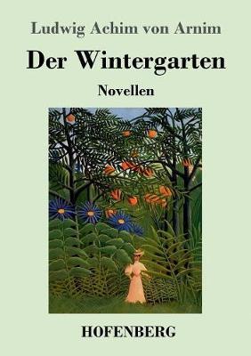 Der Wintergarten (Paperback)