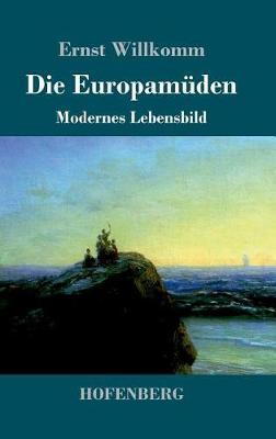 Die Europamuden (Hardback)