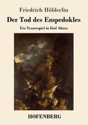 Der Tod Des Empedokles (Paperback)