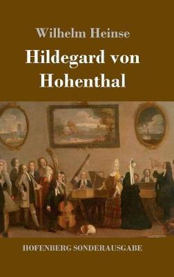 Hildegard Von Hohenthal (Hardback)