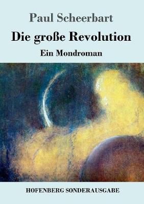 Die Groe Revolution (Paperback)