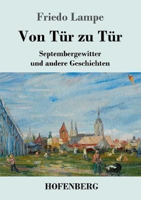 Von Tur zu Tur: Septembergewitter und andere Geschichten (Paperback)