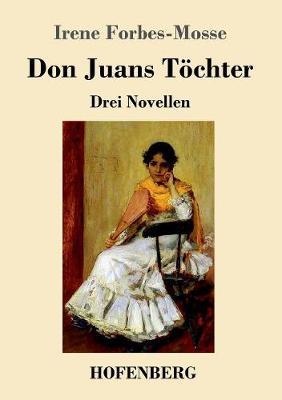 Don Juans T chter (Paperback)