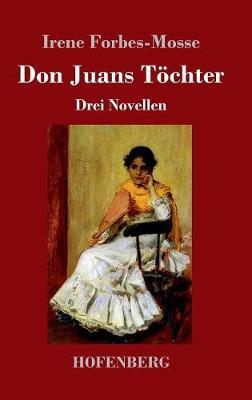 Don Juans T chter (Hardback)