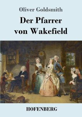 Der Pfarrer Von Wakefield (Paperback)