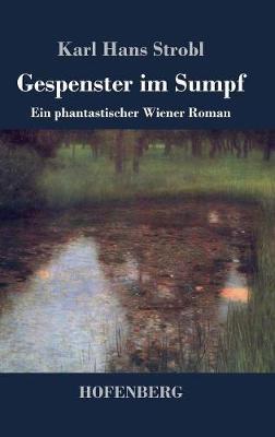 Gespenster Im Sumpf (Hardback)