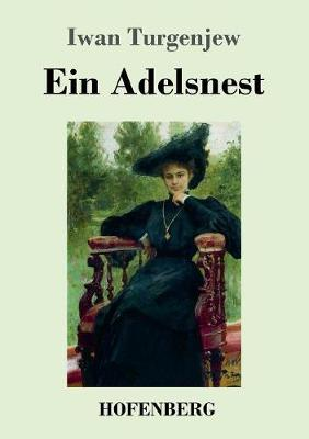 Ein Adelsnest (Paperback)