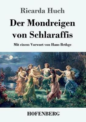 Der Mondreigen Von Schlaraffis (Paperback)