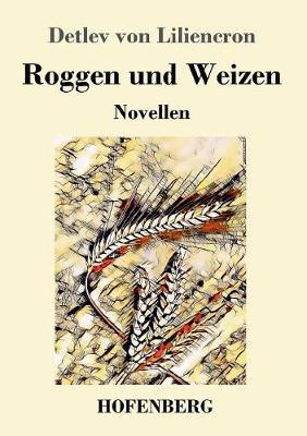 Roggen Und Weizen (Paperback)