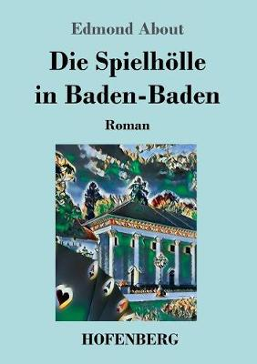 Die Spielh lle in Baden-Baden (Paperback)