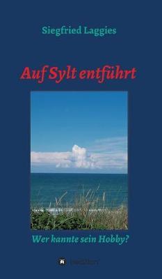 Auf Sylt Entfuhrt (Hardback)