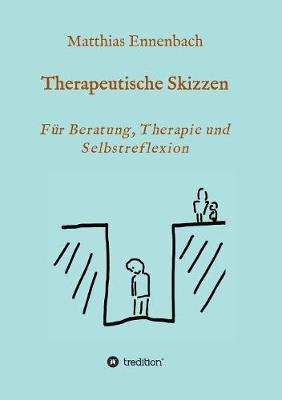 Therapeutische Skizzen (Paperback)