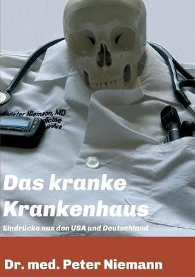Das Kranke Krankenhaus (Paperback)
