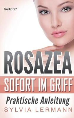 Rosazea Sofort Im Griff (Hardback)