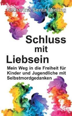 Schluss Mit Liebsein (Paperback)