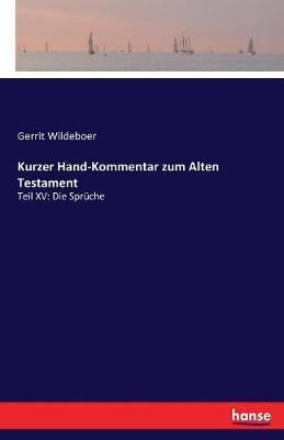Kurzer Hand-Kommentar Zum Alten Testament (Paperback)