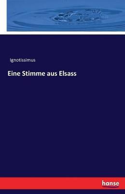 Eine Stimme Aus Elsass (Paperback)