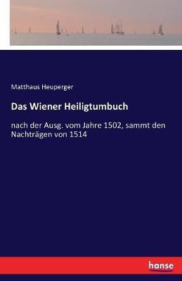 Das Wiener Heiligtumbuch (Paperback)