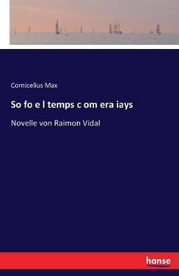 So Fo E L Temps C Om Era Iays (Paperback)