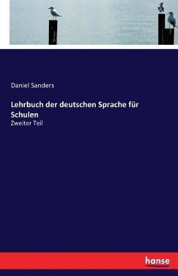Lehrbuch Der Deutschen Sprache Fur Schulen (Paperback)