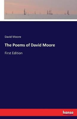 The Poems of David Moore (Paperback)