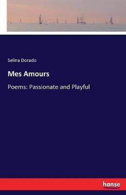 Mes Amours (Paperback)