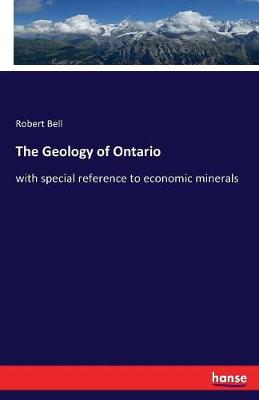 The Geology of Ontario (Paperback)