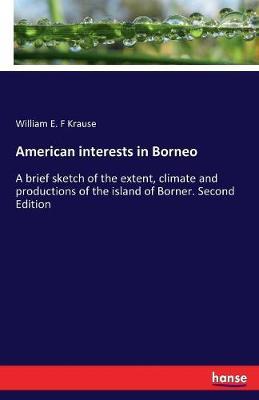 American Interests in Borneo (Paperback)