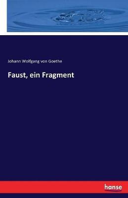 Faust, Ein Fragment (Paperback)
