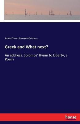Greek and What Next? (Paperback)